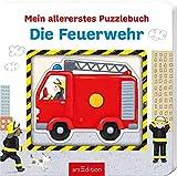 Mein allererstes Puzzlebuch - Die Feuerwehr (Mein erstes Puzzlebuch)