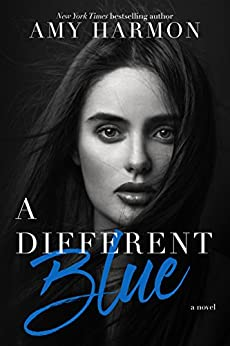A Different Blue by [Harmon, Amy]