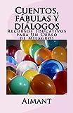 Cuentos, fábulas y diálogos: Recursos educativos para un curso de milagros