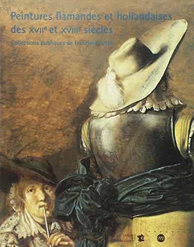 Peintures flamandes et hollandaises des XVIIe et X...