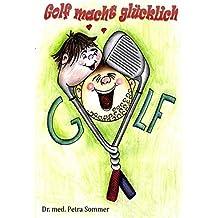 Golf macht glücklich