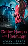 Front cover for the book Better Homes and Hauntings by Molly Harper