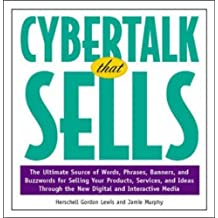 Cybertalk That Sells by H G Lewis (1998-06-11)
