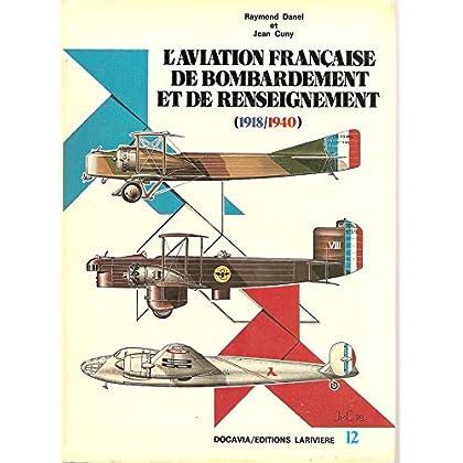 L'Aviation française de bombardement et de renseignement : 1918-1940 (Docavia)