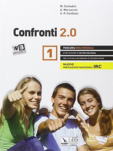 Confronti 2.0. Con e-book. Con espansione online. Con DVD. Per il biennio delle Scuole superiori: 1