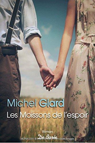 Les moissons de l'espoir par Michel Giard
