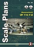 Scale Plans 45: Messerschmitt Bf 110 F-G