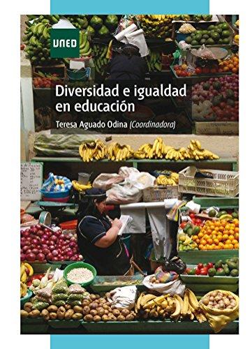 DIVERSIDAD E IGUALDAD EN EDUCACIÓN por María Teresa Aguado Odina