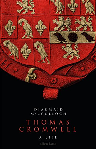 Thomas Cromwell: A Life (English Edition)