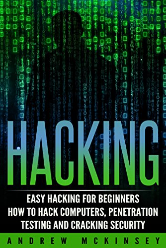 hacking-easy-hacking-for-beginners-how-to-hack-computers-penetration-testing-and-cracking-security-c