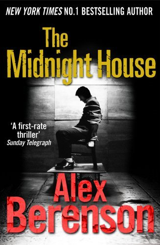The Midnight House by Alex Berenson (2011-04-28)