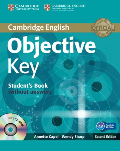 Objective key. Student's book. Without answers. Per le Scuole superiori. Con CD-ROM. Con espansione online