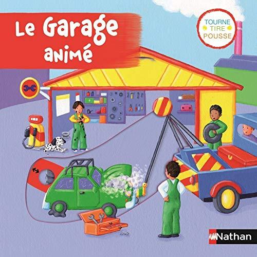Le garage animé par