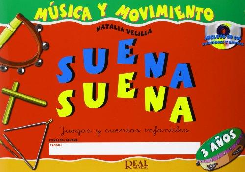 SUENA SUENA 3 ANOS + CD (RM Pedag Musica y Movimiento) por Velilla Natalia