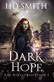 Dark Hope (The Devil's Assistant Book 1)