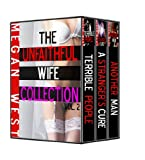 The Unfaithful Wife Collection vol.2 (BDSM, Cheating Wife Erotica, Exhibitionism)