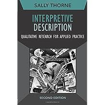 Interpretive Description (Developing Qualitative Inquiry)