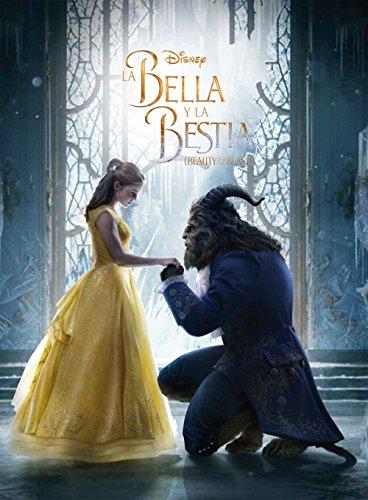 La Bella y la Bestia. El libro de la película (Disney. La Bella y la Bestia) por Disney