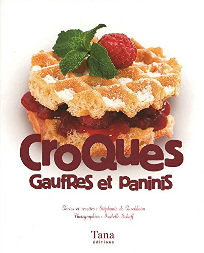 CROQUES GAUFRES ET PANINIS