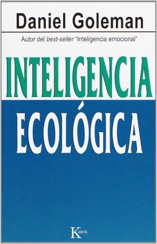 Inteligencia ecológica (Ensayo) por Daniel Goleman
