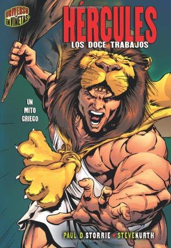 Hercules: Los Doce Trabajos: Un Mito Griego (Mitos Y Leyendas En Vinetas/Graphic Myths and Legends)