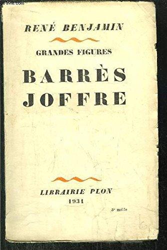 Grandes figures : Barrès, Joffre.
