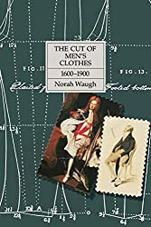 The Cut of Men's Clothes: 1600-1900 by Norah Waugh (1987-01-07)