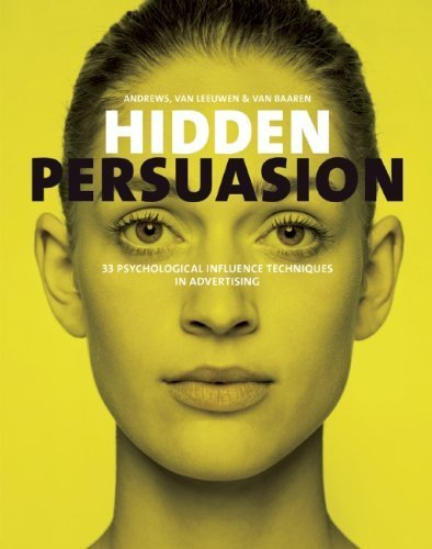 hidden-persuasion-33-psychological-influences-techniques-in-advertising-by-andrews-marc-van-leeuwen-