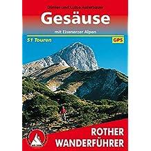 Gesäuse: Mit Eisenerzer Alpen. 51 Touren. Mit GPS-Daten (Rother Wanderführer)