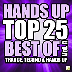 Various Artists-Hands Up Top 25 - Best of 3 Techno, Trance & Hands Up: Vol. A