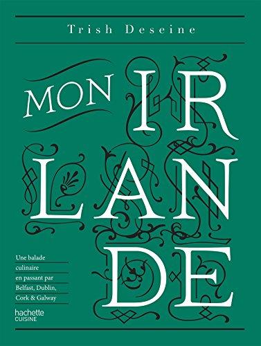 Mon Irlande: Une balade culinaire en passant par Belfast, Dublin, Cork & Galway