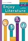 Enjoy Literature Initiation à la Littérature de Langue Anglaise Manuel Série L Première et Terminale de Joel Cascade (21 mai 2013) Broché