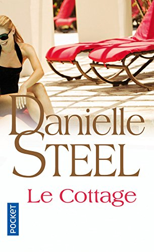 Le cottage par Danielle STEEL