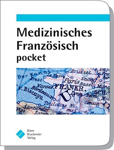 Medizinisches Französisch pocket Französisch Pocket