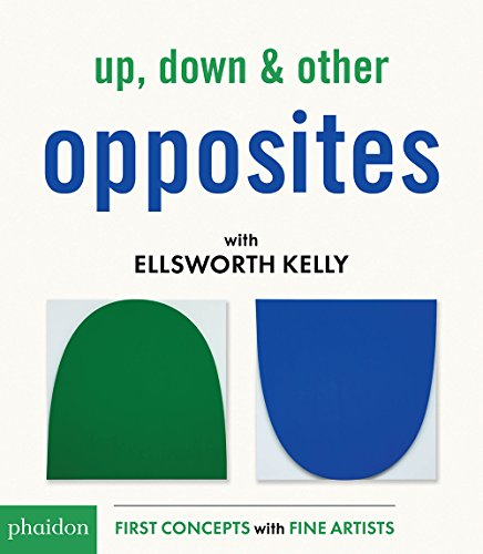 Up, down & other opposites with Ellswor Kelly