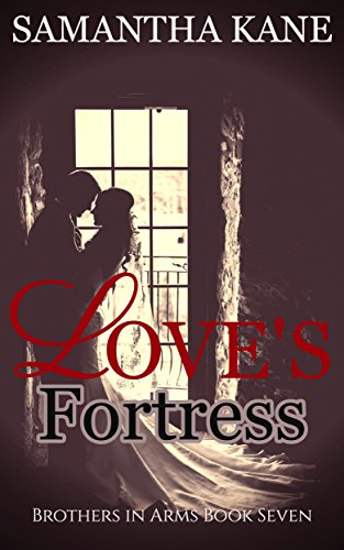 Loves Fortress (Brothers in Arms Book 7) (English Edition) eBook ...