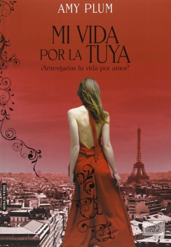 Mi vida por la tuya / My life for yours par Amy Plum