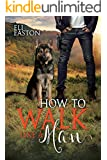 How to Walk Like a Man (Howl at the Moon Book 2) (English Edition)