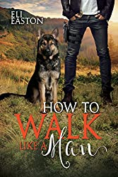 How to Walk Like a Man (Howl at the Moon Book 2)