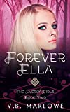 Forever Ella: The Everly Girls Book 2