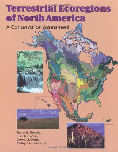 terrestrial-ecoregions-of-north-america-a-conservation-assessment-world-wildlife-fund-ecoregion-asse