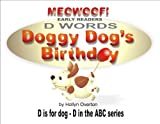 Doggy Dog's Birthday: 'D' words (ABC Series Book 4) (English Edition)
