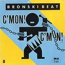 Bronski Beat - C'mon! C'mon! - Metronome - 886 041-1