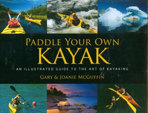Paddle Your Own Kayak 1