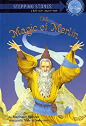 The Magic of Merlin (A Stepping Stone Book(TM)) by Stephanie Spinner (2000-01-01)