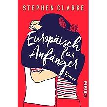Europäisch für Anfänger: Roman (German Edition)