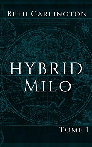 Milo: Hybrid par Beth Carlington
