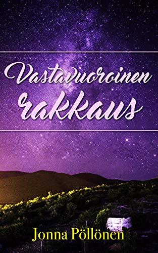 Vastavuoroinen rakkaus (Finnish Edition) por Jonna Pöllönen