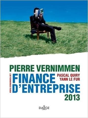 Finance d'entreprise 2013 - 11e éd.: Dalloz Gestion de Pierre Vernimmen,Pascal Quiry,Yann Le Fur ( 29 août 2012