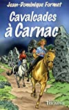 Image de Les Cavalcades de Prune, Tome 7 : Cavalcades à Carnac